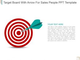 Target Board With Arrow For Sales People Ppt Template