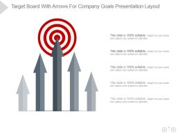 Target Board With Arrows For Company Goals Presentation Layout