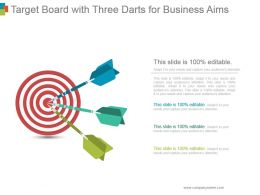 Target Board With Three Darts For Business Aims Ppt Inspiration