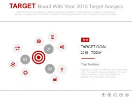 Target Board With Year 2015 Target Analysis Powerpoint Slides