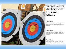 Target Centre Archery With Hits And Misses