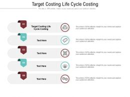 Target Costing Life Cycle Costing Ppt Powerpoint Presentation Gallery Graphics Design Cpb