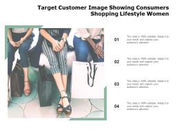 Target Customer Image Showing Consumers Shopping Lifestyle Women