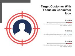 Target Customer With Focus On Consumer Icon