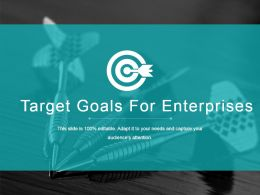 Target Goals For Enterprises Ppt Example