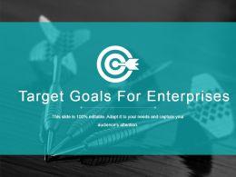 target_goals_for_enterprises_ppt_example_Slide01