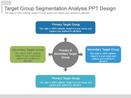 Target Group Segmentation Analysis Ppt Design
