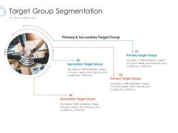 Target Group Segmentation Online Marketing Tactics And Technological Orientation Ppt Graphics