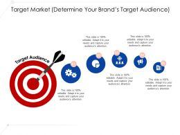 Target Market Determine Your Brands Target Audience Ppt Show