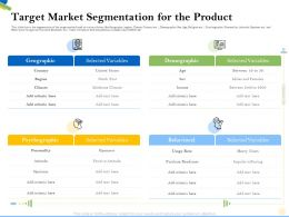 Target Market Segmentation For The Product Heavy Ppt Powerpoint Presentation Infographics Structure