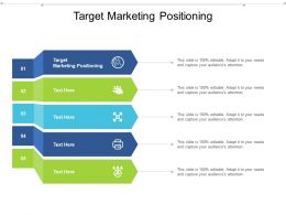 Target Marketing Positioning Ppt Powerpoint Presentation Diagram Images Cpb