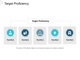 Target Proficiency Ppt Powerpoint Presentation Icon Outfit Cpb