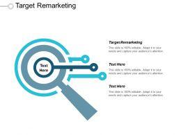 Target Remarketing Ppt Powerpoint Presentation Infographic Template Infographic Template Cpb