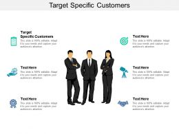 Target Specific Customers Ppt Powerpoint Presentation Inspiration Files Cpb