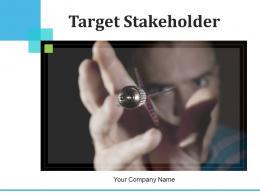 Target Stakeholder Engagement Stakeholder Management Framework Strategies