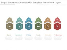 Target Statement Administration Template Powerpoint Layout