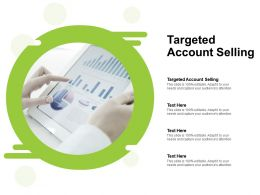 Targeted Account Selling Ppt Powerpoint Presentation Pictures Designs Cpb