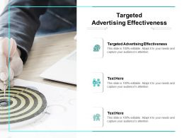 Targeted Advertising Effectiveness Ppt Powerpoint Presentation Styles Graphics Design Cpb