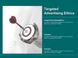 Targeted Advertising Ethics Ppt Powerpoint Presentation Gallery Clipart Cpb
