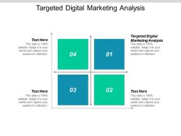 Targeted Digital Marketing Analysis Ppt Powerpoint Presentation Slides Mockup Cpb