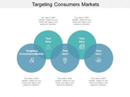 Targeting Consumers Markets Ppt Powerpoint Presentation Slides Cpb