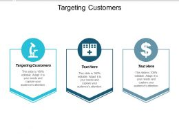 Targeting Customers Ppt Powerpoint Presentation Slides Graphics Tutorials Cpb