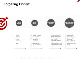 Targeting Options Market Ppt Powerpoint Presentation Model Maker