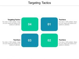 Targeting Tactics Ppt Powerpoint Presentation Slides Graphics Cpb
