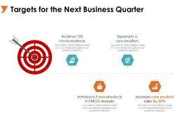 Targets For The Next Business Quarter Arrow A742 Ppt Powerpoint Presentation Slides Guide