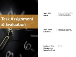 Task Assignment And Evaluation Ppt Show Graphics Download