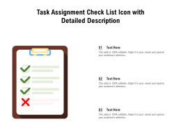 Task Assignment Check List Icon With Detailed Description