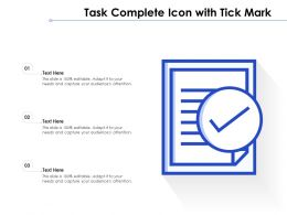 Task Complete Icon With Tick Mark