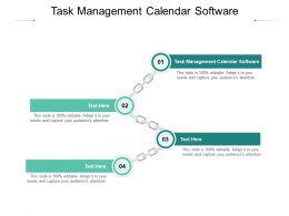 Task Management Calendar Software Ppt Powerpoint Presentation Infographics Mockup Cpb
