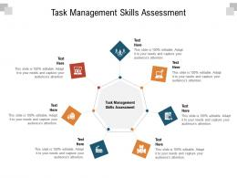 Task Management Skills Assessment Ppt Powerpoint Presentation Layouts Ideas Cpb