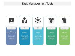 Task Management Tools Ppt Powerpoint Presentation Infographic Template Deck Cpb