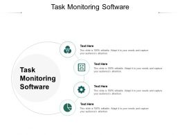 Task Monitoring Software Ppt Powerpoint Presentation Icon Slides Cpb