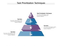 Task Prioritization Techniques Ppt Powerpoint Presentation Layouts Example Topics Cpb