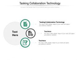 Tasking Collaboration Technology Ppt Powerpoint Presentation Model Graphics Cpb
