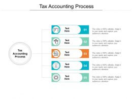 Tax Accounting Process Ppt Powerpoint Presentation Gallery Outfit Cpb