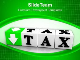 Tax Button Block Cube Marketing PowerPoint Templates PPT Themes And Graphics 0213