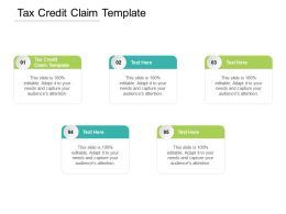 Tax Credit Claim Template Ppt Powerpoint Presentation Show Design Templates Cpb