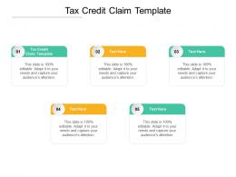 Tax Credit Claim Template Ppt Powerpoint Presentation Summary Designs Download Cpb