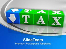 Tax Cubes Financial Investment Powerpoint Templates Ppt Backgrounds For Slides 0113