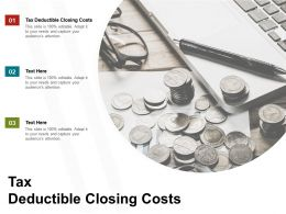 Tax Deductible Closing Costs Ppt Powerpoint Presentation File Icon Cpb