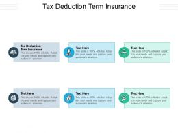 Tax Deduction Term Insurance Ppt Powerpoint Presentation Summary Structure Cpb