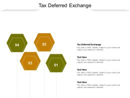 Tax Deferred Exchange Ppt Powerpoint Presentation Outline Slides Cpb