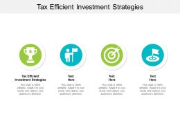 Tax Efficient Investment Strategies Ppt Powerpoint Presentation Professional Background Images Cpb
