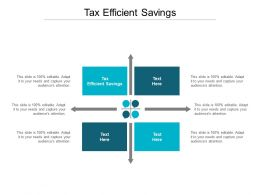 Tax Efficient Savings Ppt Powerpoint Presentation Pictures Styles Cpb