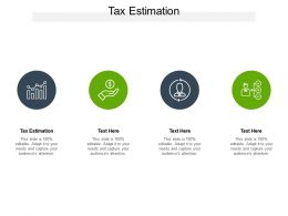 Tax Estimation Ppt Powerpoint Presentation Inspiration Example Cpb