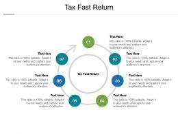Tax Fast Return Ppt Powerpoint Presentation Inspiration Microsoft Cpb